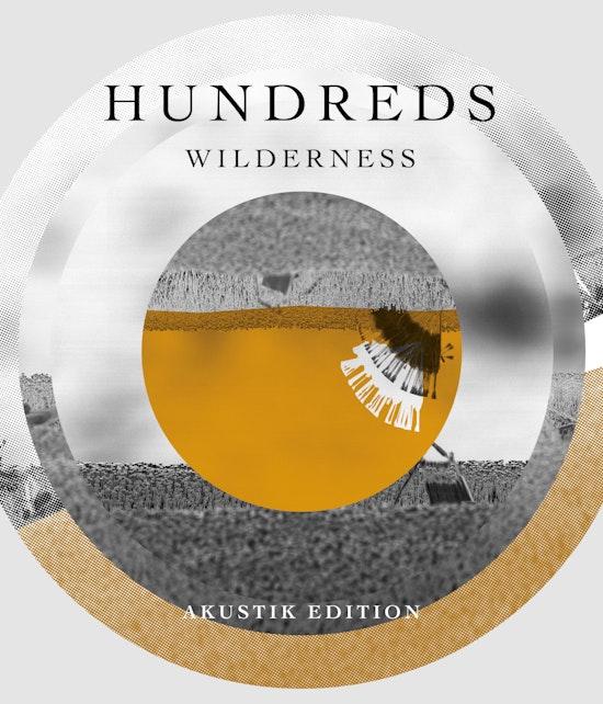 Hundreds - Wilderness (Akustik Edition) LP