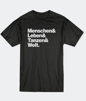 Menschen Leben Tanzen Welt - Shirt