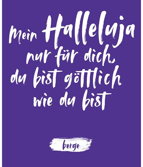 """Berge - Postkarte """"Mein Halleluja nur für dich, du bist göttlich wie du bist"""""""
