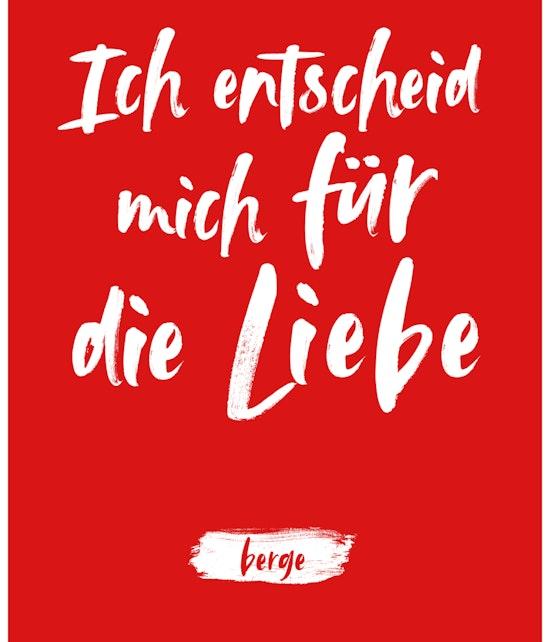 """Berge - Postkarte """"Ich entscheid mich für die Liebe"""""""