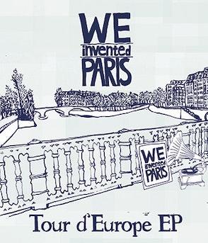 We Invented Paris - Tour d'Europa (CD)