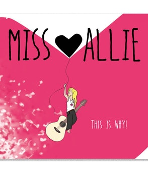 MISS ALLIE - Album - This is Why!