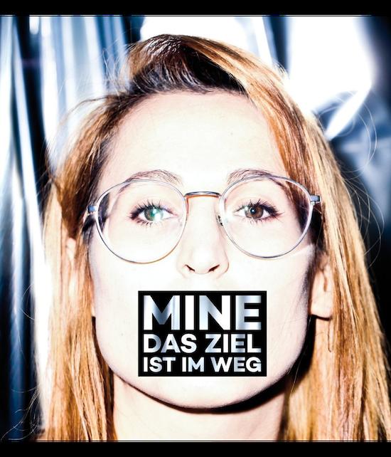 """MINE - """"Das Ziel ist im Weg"""" CD"""