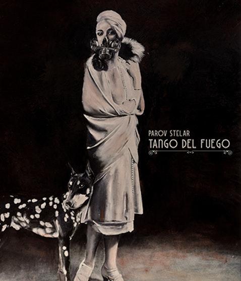 PAROV STELAR - TANGO DEL FUEGO (Bilddruck)