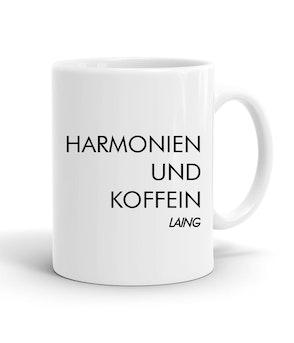 """Laing - Tasse """"Harmonien und Koffein"""""""